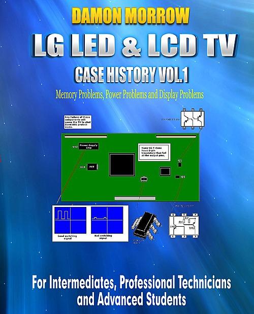 New Ebook- LG LED & LCD TV Repair Case History Volume 1